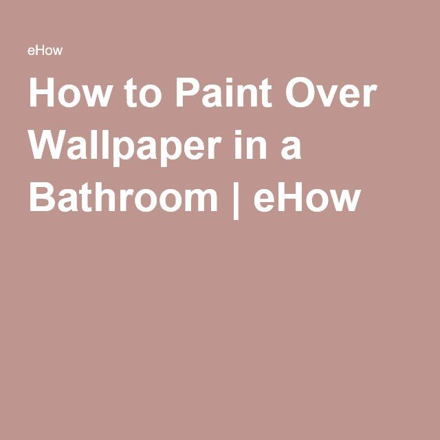 1000 ideas about painting over wallpaper on pinterest