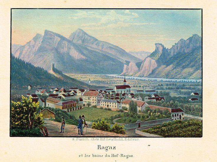 Ragaz et les bains du Hof-Ragaz - à Zurich chez H.F. Leuthold. Editeur - Aquatinte XIXe - MAS Estampes Anciennes - MAS Antique Prints