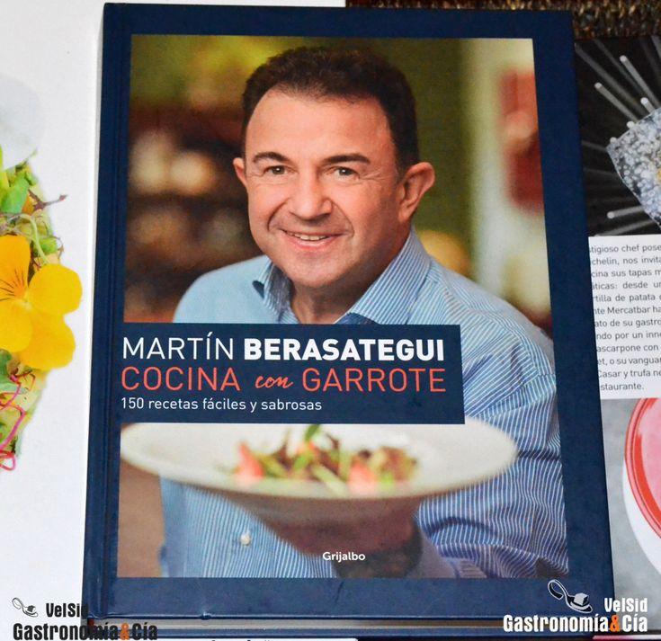 Hace unas semanas que tenemos en las librerías el último trabajo en papel del chef Martín Berasategui, un libro con el quiere rendir un homenaje a la cocina de producto, con sabor, para disfrutar cocinando y haciendo felices a los nuestros. Cocina con garrote es el último libro de Martín Berasategui, y ofrece 150 recetas fáciles y sabrosas para todos los días.