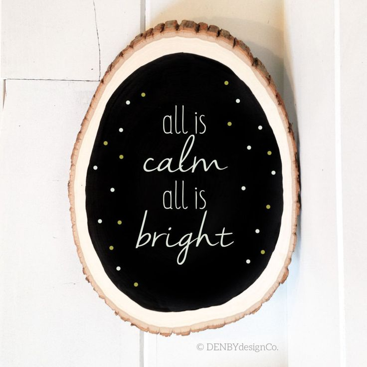 Medium All is Calm All is Bright Christmas Handlettered Chalkboard Wood Slice Sign, Winter, Gold & White, Holiday Sign, Rustic Christmas by DenbyDesignCo on Etsy