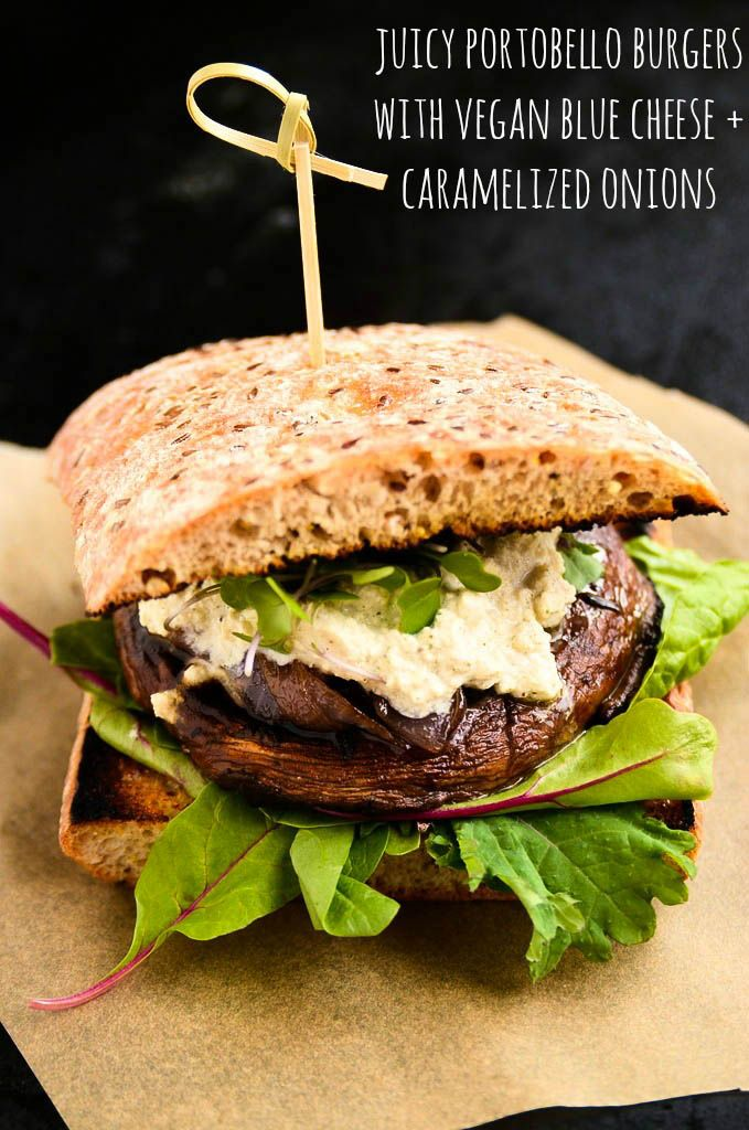 Juicy Portobello Burgers with Vegan Blue Cheese and Caramelized Onions #vegan #vegetarian
