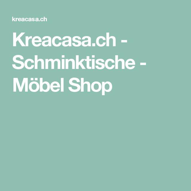 Kreacasa.ch - Schminktische - Möbel Shop