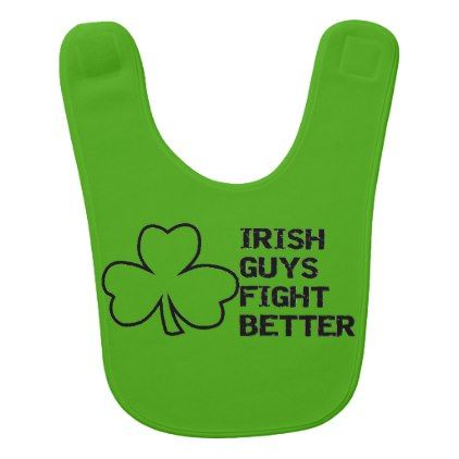 st patricks day irish guys fight better baby bib - st patricks day gifts Saint Patrick's Day Saint Patrick Ireland irish holiday party