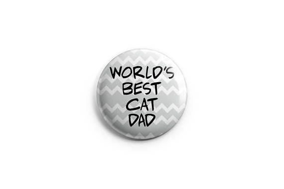 "World's best cat dad button -  magnet - 1.25"" set, stocking stuffers, cat buttons, kitten button, meow button, gifts for cat lovers"