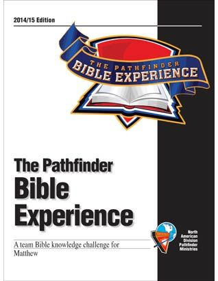 Pathfinder Bible Experience for 2014-15. We will be studying the Book of Matthew.