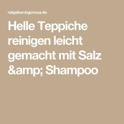 Helle Teppiche reinigen leicht gemacht mit Salz & Shampoo