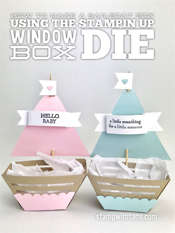 VIDEO: How to create a Sailboat Gift Box with the Window Box Die | Stampin Up Demonstrator - Tami White - ——— S U P P L I E S ———    • Window Box Thinlits Dies142762  • Moon Baby Clear-Mount Stamp Set143085  • Basic Gray Archival Stampin' Pad #140932