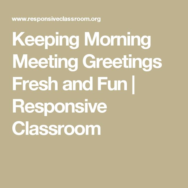 Responsive classroom morning meeting activities best 25 morning meeting greetings ideas on pinterest responsive classroom m4hsunfo