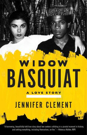 Widow Basquiat by Jennifer Clement