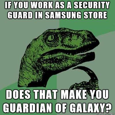 Guardian of the Galaxy funny memes meme lol funny quotes cute. humor philosorapter