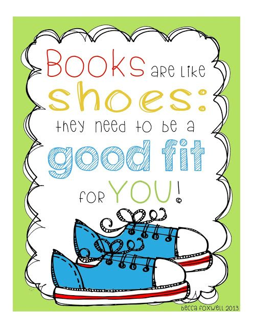 "FREE Daily 5 Poster: ""Books are like shoes: they need to be a good fit for YOU!"""