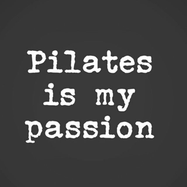 Pilates is my passion, Well second to Jas ;)