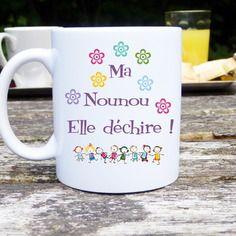 Mug original et personnalisable ma nounou elle déchire, cadeau nourrice, assistante maternelle,, tasse céramique