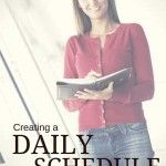 Best Tips for Creating a Homeschool Daily Schedule