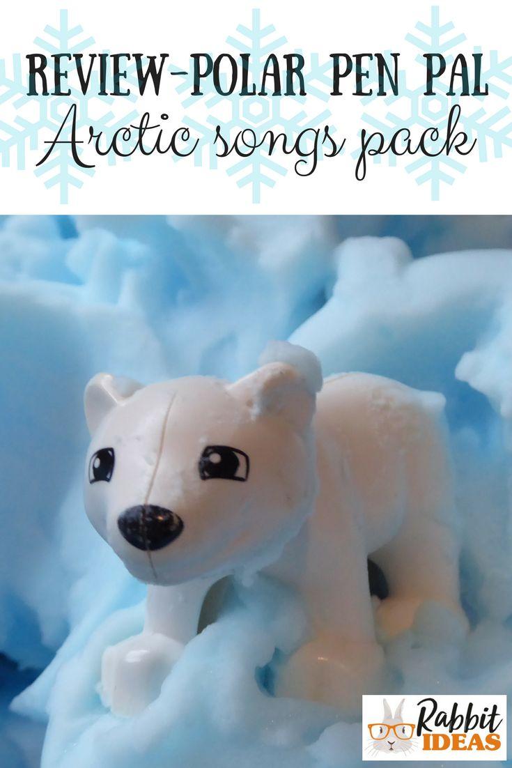 Review- Polar Pen Pal- Arctic Songs Pack - Rabbit Ideas