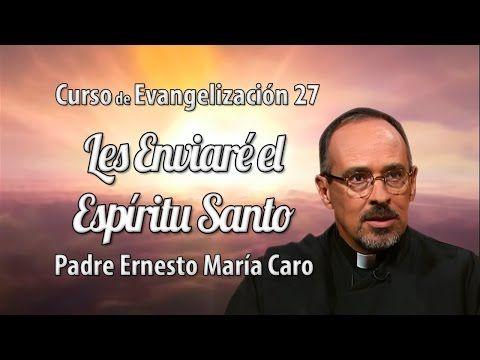 MI RINCON ESPIRITUAL: LES ENVIARÉ EL ESPÍRITU SANTO - CURSO DE EVANGELIZ...