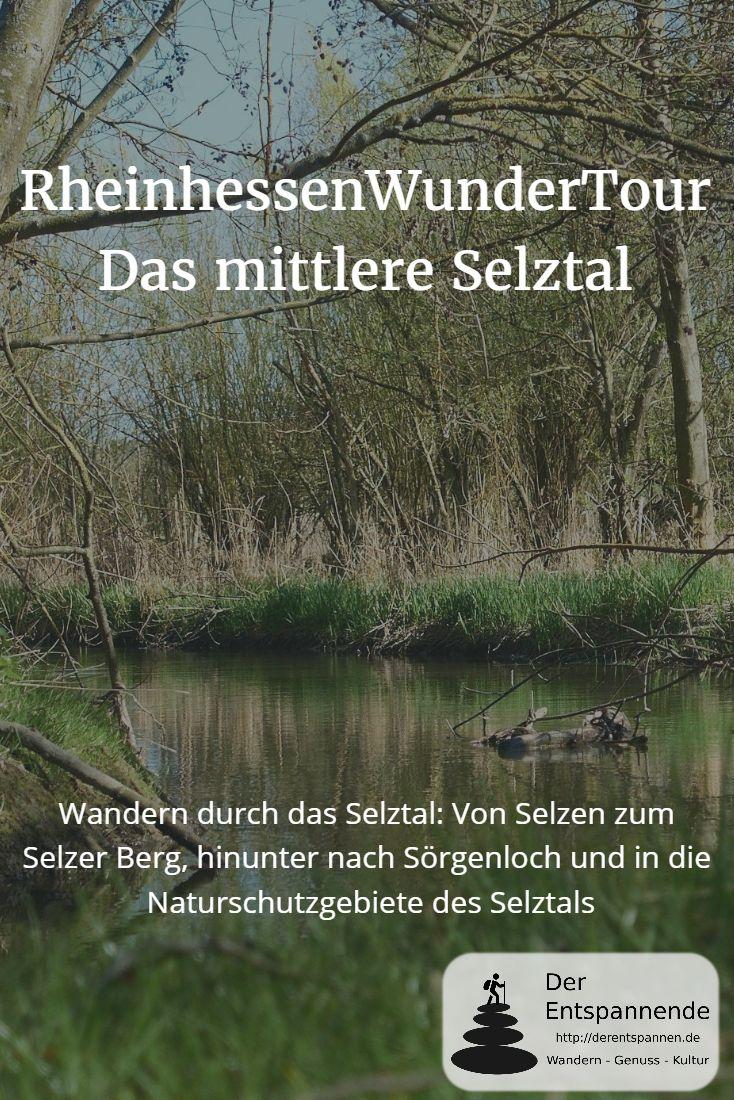 Wandern in Rheinhessen durch das Selztal: Von Selzen zum Selzer Berg, hinunter nach Sörgenloch und in die Naturschutzgebiete des Selztals.