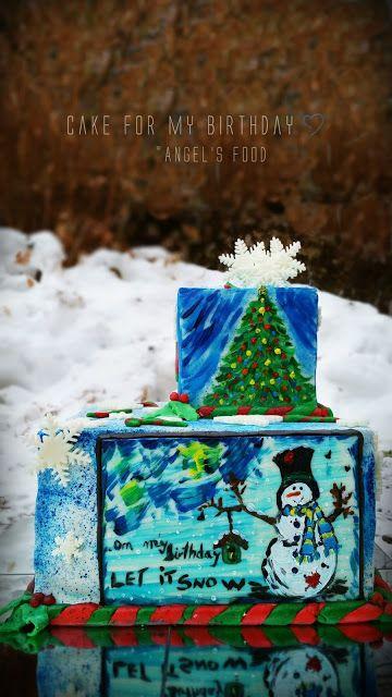 Angel's food: On my birthday...let it snow♥♥♥♥♥!