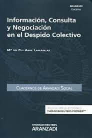 Información, consulta y negociación en el despido colectivo. - 2016