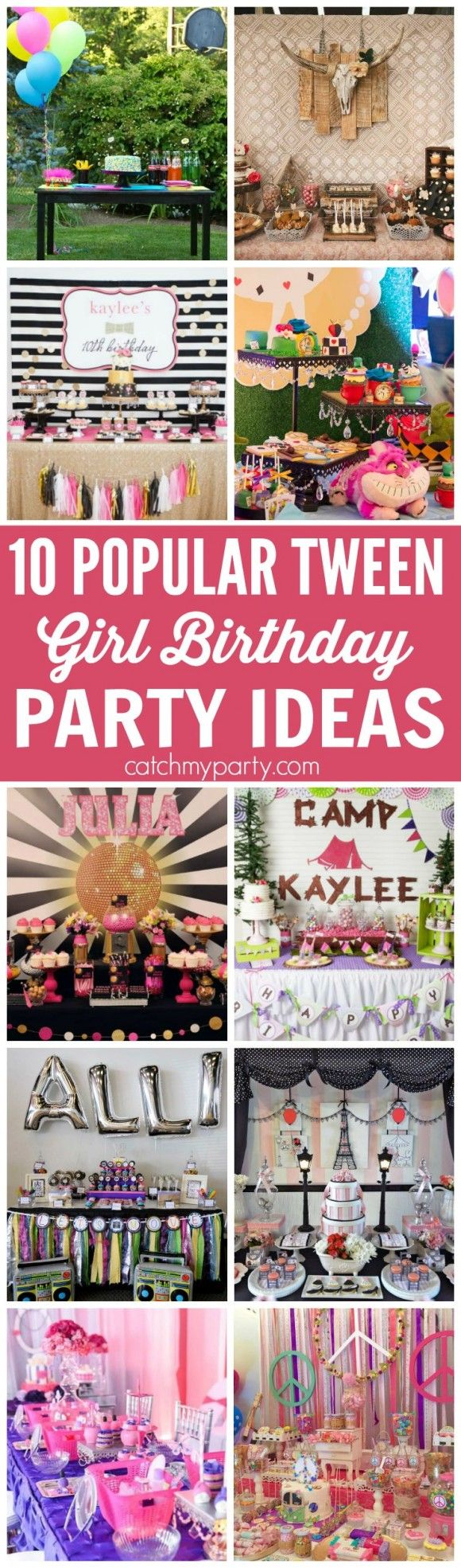10 of the Most Popular Tween Girl Birthday Party Ideas -- includes retro ideas, glam ideas and fairytale ideas! | CatchMyParty.com