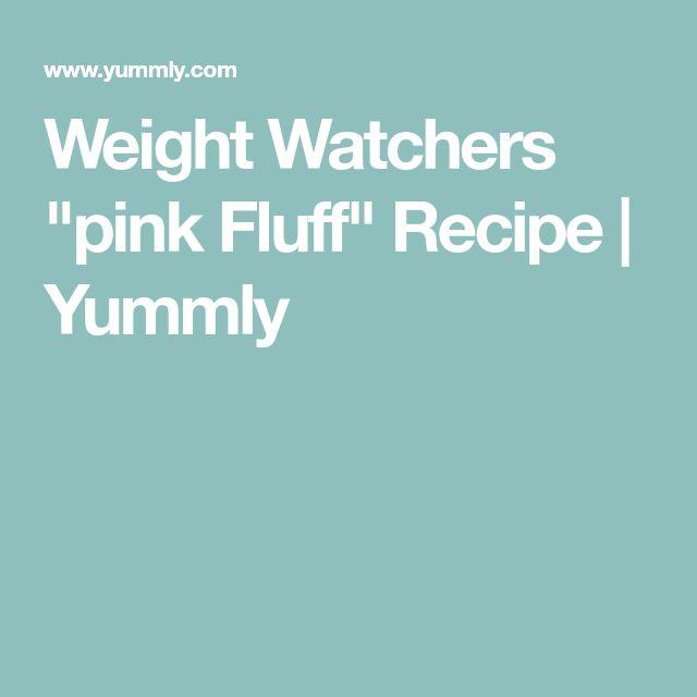 """Weight Watchers """"pink Fluff"""" Recipe   Yummly"""