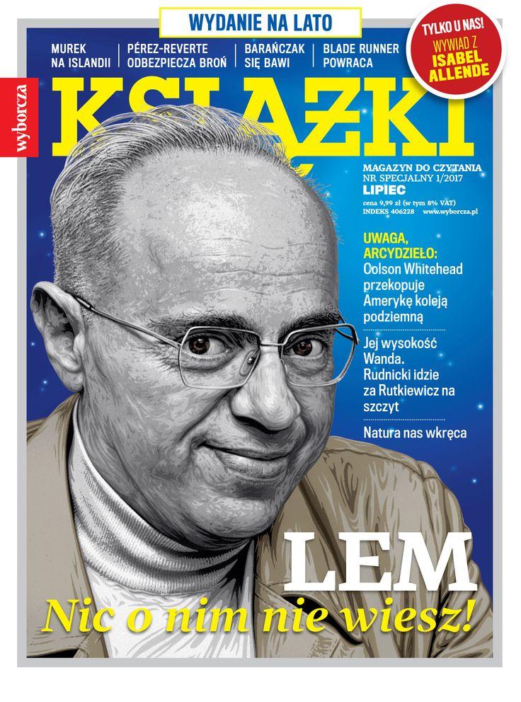 """Stanisław Lem na okładce specjalnego, wakacyjnego numeru """"Książek. Magazynu do Czytania""""!"""