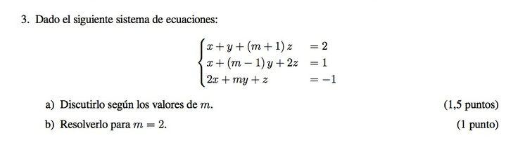 Ejercicio 3A 2012-2013 Junio. Propuesto en examen pau de Canarias. Matemática. Sistemas de ecuaciones.