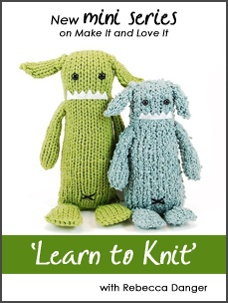 Learn to Knit Mini Series