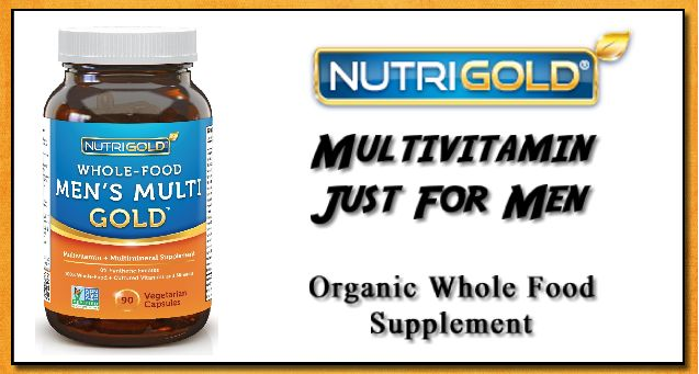Royalegacy Reviews and More: #Review - Whole Food Men's Multi Gold - Organic Whole Food Multivitamin Mineral Supplement