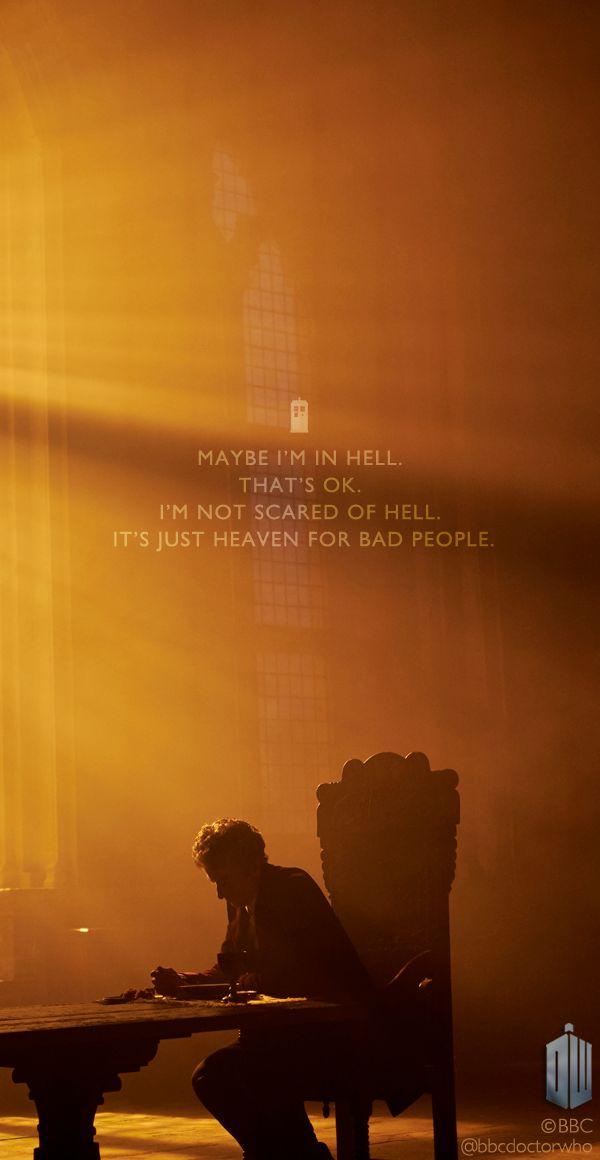 "ksc ""Maybe I'm in Hell. That's OK. I'm not scared of Hell. It's just Heaven for bad people."" ☺♥♥"