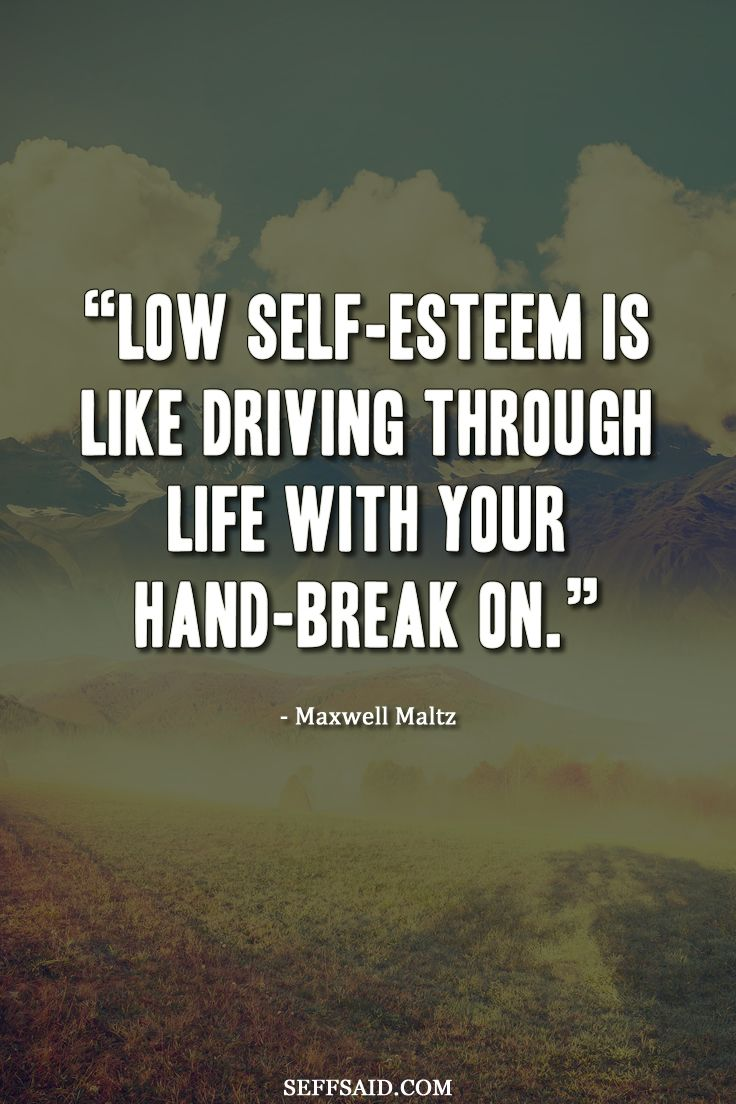 Quotes About Self Esteem And Confidence Best 25+ Low se...
