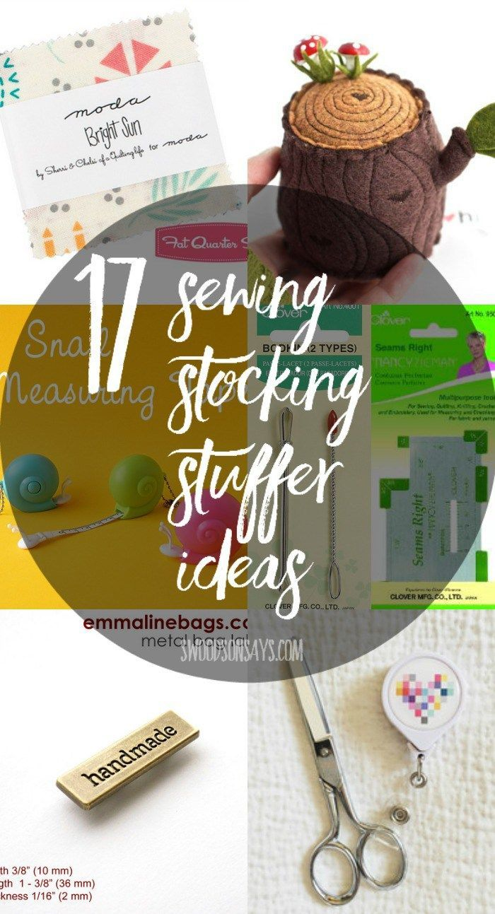 17 ideas for sewists' stockings! Small gifts to tuck in; a roundup of sewing stocking stuffers.