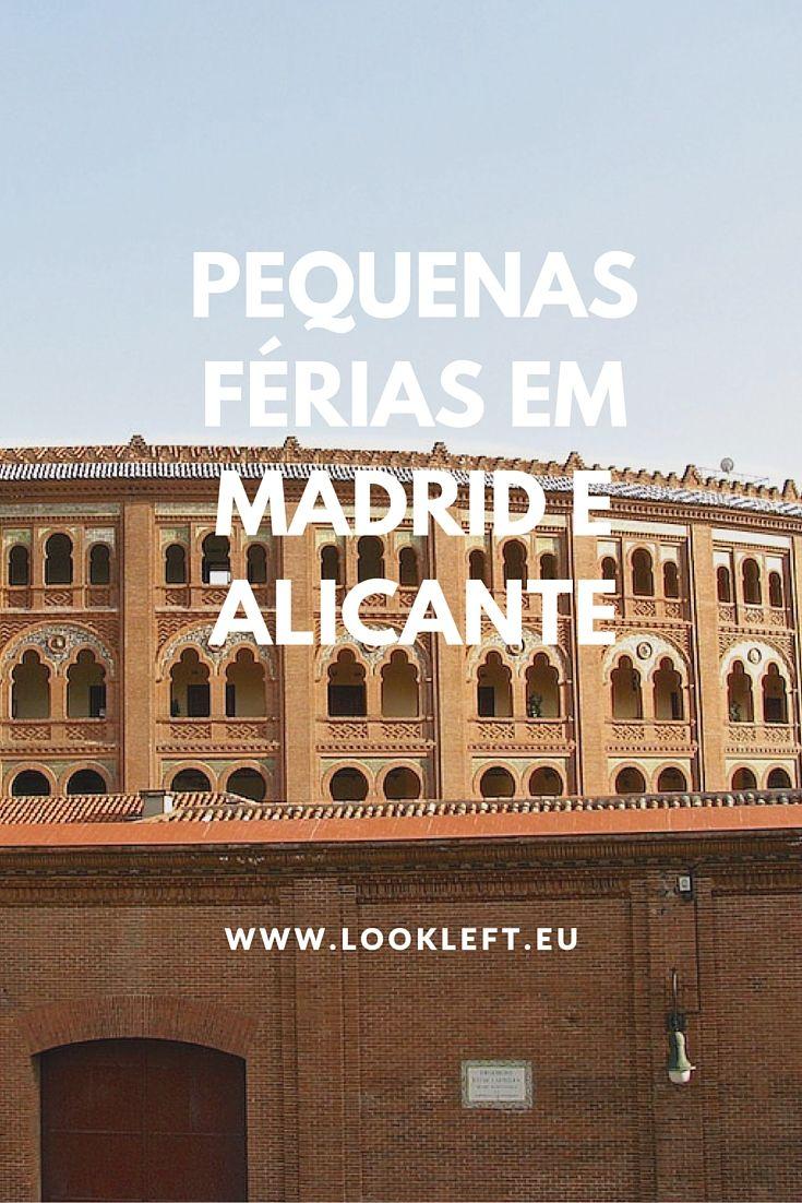 Pequenas férias em #Madrid e #Alicante. #Espanha