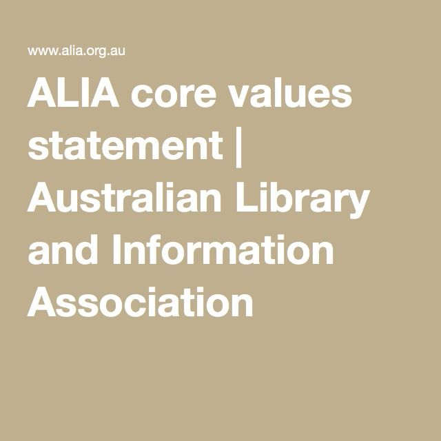 ALIA core values statement | Australian Library and Information Association