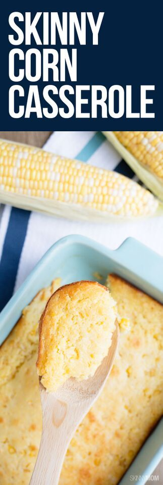 Skinny Corn Casserole - the healthy replacement for Thanksgiving corn bread!