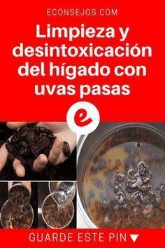 Limpieza del higado | Limpieza y desintoxicación del hígado con uvas pasas | Limpieza y DESINTOXICACIÓN DEL HÍGADO CON UVAS PASAS.