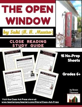"This 15-page, reproducible study guide includes to ""The Open Window,"" by Saki includes •biographical information about Saki •research questions for more about Saki •a copy of the short story •vocabulary •study questions •	a vocabulary test •a selection test  • topics for further discussion, writing, or research •	answer keys. Click for more info. #Saki #StudyGuides #ShortStoryStudyGuides #CloseReading #ClassActPress.com"