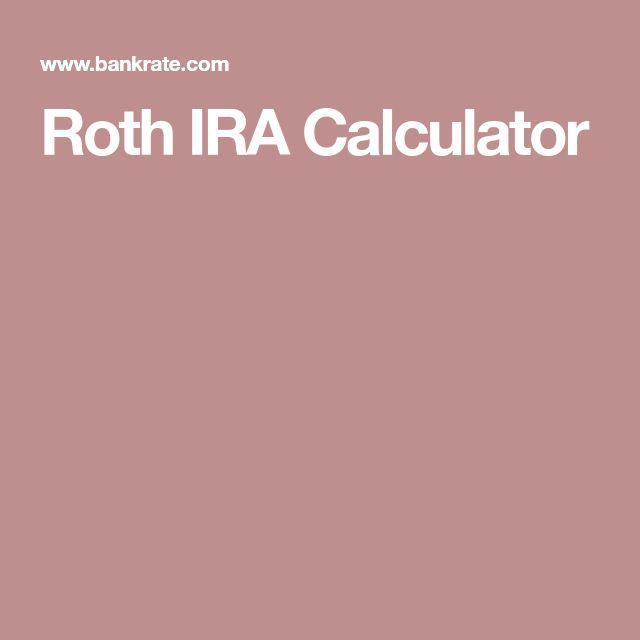 Roth IRA Calculator