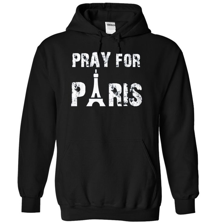 Pray for Paris T-Shirts, Hoodies. VIEW DETAIL ==► https://www.sunfrog.com/LifeStyle/Pray-for-Paris-2362-Black-Hoodie.html?id=41382