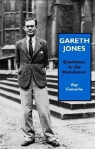 Gamache, Ray. Gareth Jones: Eyewitness to the Holodomor. Cardiff, UK: Welsh Academic Press, 2013. [DK508.8375 .G36 2013Y (R)] http://go.utlib.ca/cat/9030749