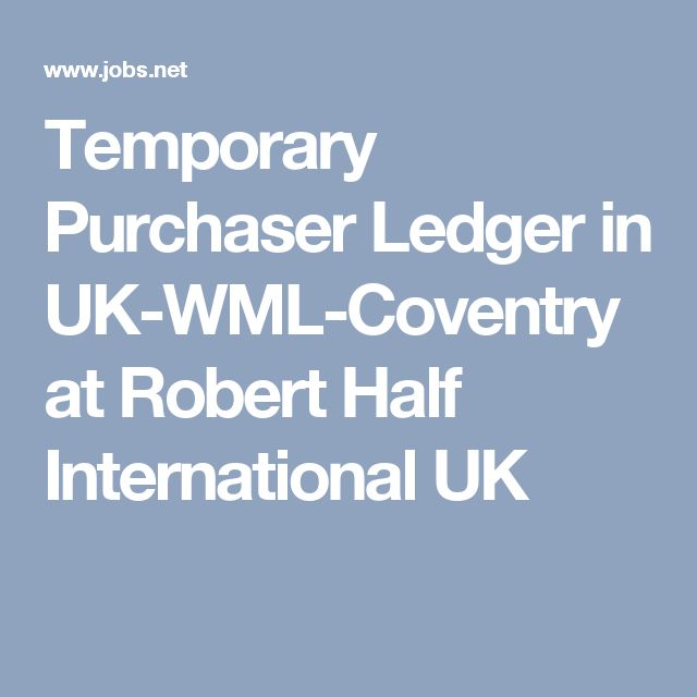Temporary Purchaser Ledger in UK-WML-Coventry at Robert Half International UK