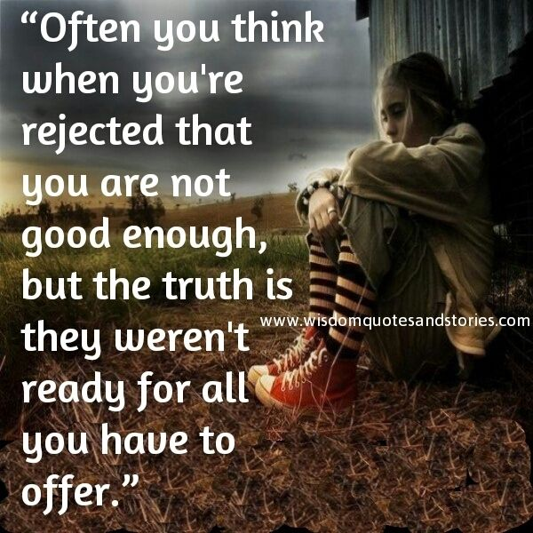 40 Best Images About Rejection Quotes On Pinterest