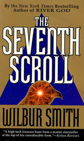 The Seventh Scroll by Wilbur Smith (Ancient Egypt #2)