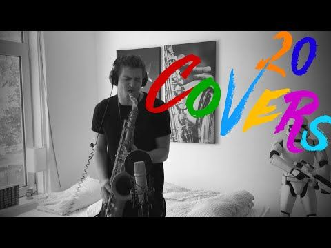 20 Saxophone Covers of Popular Songs (Summer 2016) - YouTube