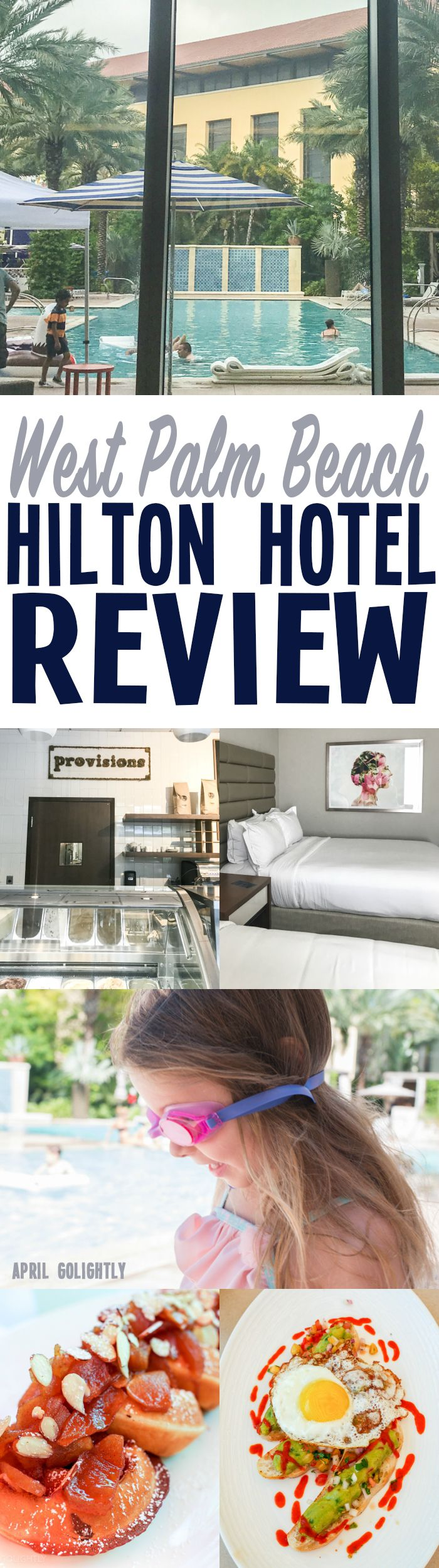 Hilton Downtown West Palm Beach Hotel Review with 7 reasons you will love staying at this resort style hotel in South Florida