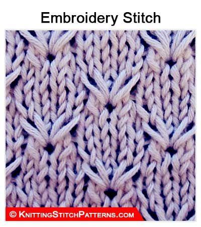 Knitting Stitch Patterns: Embroidery Stitch