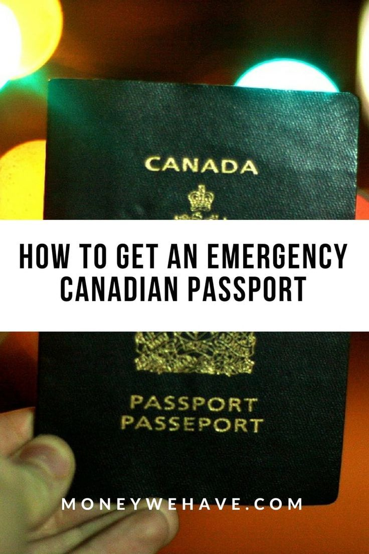 How To Get An Emergency Canadian Passport Canada Travel