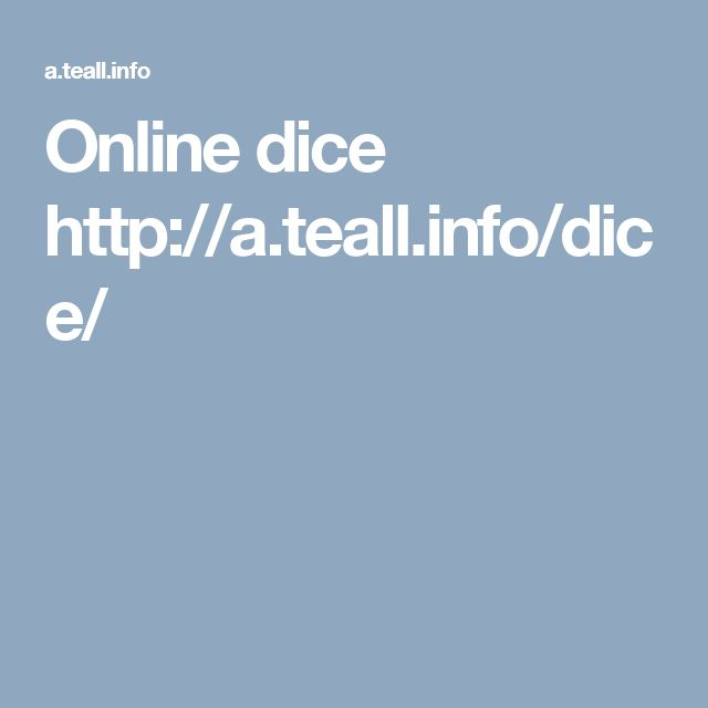 Online dice http://a.teall.info/dice/
