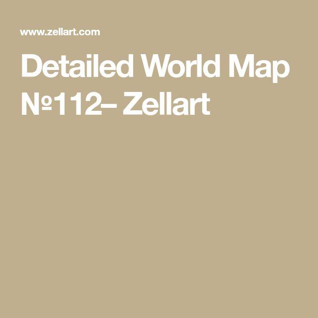 Detailed World Map №112– Zellart