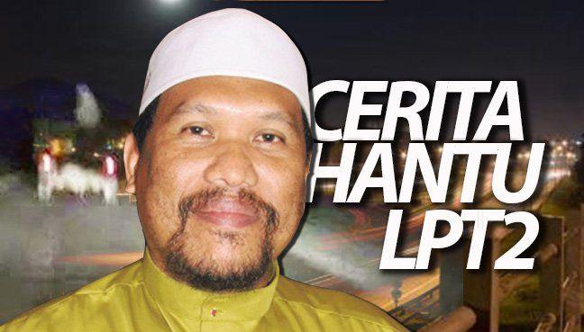 Cerita hantu LPT2 dibincang dalam sidang DUN Terengganu - http://www.malaysiastylo.com/139749/cerita-hantu-lpt2-dibincang-dalam-sidang-dun-terengganu/